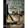 Tethered (Iron Seas, #2.5) - Meljean Brook