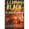 The Laura Cardinal Novels - J. Carson Black