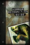 Horror Recognition Guide - Matt McFarland, Stew Wilson, Malcolm Sheppard