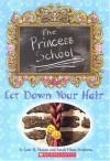 Princess School: Let Down Your Hair - Jane B. Mason, Sarah Hines Stephens