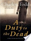 A Duty to the Dead LP - Charles Todd