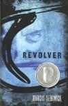 Revolver - Marcus Sedgwick