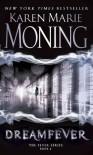 Dreamfever (Fever, #4) - Karen Marie Moning