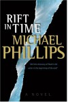 A Rift in Time - Michael             Phillips, Joan L. Grytness