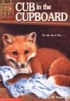 Cub in the Cupboard (Animal Ark, No. 8) - Ben M. Baglio