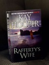 Rafferty's Wife - Kay Hooper