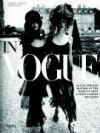In Vogue: An Illustrated History of the World's Most Famous Fashion Magazine - Norberto Angeletti, Anna Wintour, Grace Coddington, Annie Liebowitz, Steven Klein