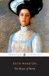 The House of Mirth - Edith Wharton, Cynthia Griffin Wolff, Cynthia Wolff