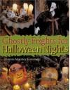 Ghostly Frights For Halloween Nights - Shauna Mooney Kawasaki