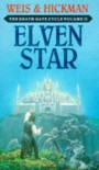 Elven Star  - Margaret Weis, Tracy Hickman, Tracy Weis Margaret and Hickman