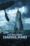 Darkland - Liz Williams