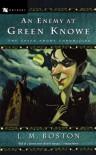 An Enemy at Green Knowe - L.M. Boston, Peter Boston