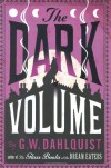 The Dark Volume - Gordon Dahlquist