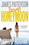 Second Honeymoon - James Patterson, Howard Roughan