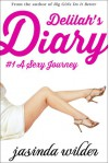 Delilah's Diary  #1: A Sexy Journey - Jasinda Wilder
