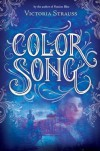Color Song - Victoria Strauss