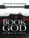 Book of God - Walter Wangerin