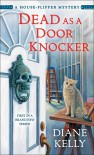 Dead as a Door Knocker - Diane Kelly