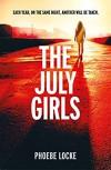 The July Girls - Phoebe Locke