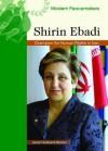 Shirin Ebadi: Champion for Human Rights in Iran - Janet Hubbard-Brown