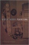 Plains Song: For Female Voices - Wright Morris,  Charles Baxter (Introduction)