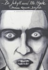 Dr. Jekyll and Mr. Hyde (Illustrated Classics): A Graphic Novel - Robert Louis Stevenson, Andrzej Klimowski, Danusia Schejbal, Metro Media