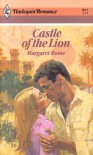 Castle of the Lion (Harlequin Romance, #2615) - Margaret Rome