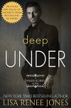 Deep Under: Special edition (Tall, Dark and Deadly) - Lisa Renee Jones