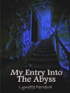 My Entry into the Abyss - Lynette Ferreira