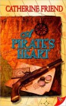 A Pirate's Heart - Catherine Friend