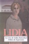 Lidia: La vivo de Lidia Zamenhof, Filino de Esperanto - Wendy Heller, Bernhard Westerhoff