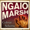 Colour Scheme - Ngaio Marsh, Ric Jerrom
