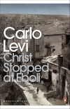 Christ Stopped at Eboli - Carlo Levi