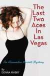The Last Two Aces in Las Vegas - Donna Foley Mabry, Donna Foley Mabry
