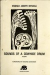 Sounds of a Cowhide Drum - Mbuyiseni Oswald Mtshali, Oswald Joseph Mtshali