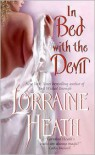 In Bed with the Devil - Lorraine Heath