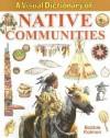 A Visual Dictionary of Native Communities - Bobbie Kalman