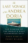 The Last Voyage of the Andrea Doria - Greg King, Penny Wilson