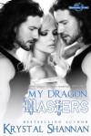 My Dragon Masters - Krystal Shannan