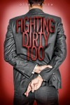Fighting Dirty Too - Olley White
