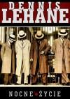 Nocne życie - Dennis Lehane