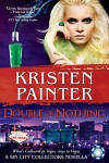 Double or Nothing: A Sin City Collectors novella - Kristen Painter