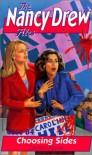 Choosing Sides (Nancy Drew Files) - Carolyn Keene