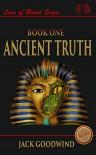 Ancient Truth (Line of Blood Saga Book 1) - Jack Goodwind