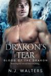 Drakon's Tear - N.J. Walters