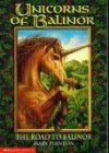 The Road to Balinor (Unicorns of Balinor, #1) - Mary Stanton
