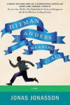 Hitman Anders and the Meaning of It All - Rachel Willson-Broyles, Jonas Jonasson