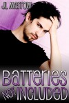 Batteries Not Included - J.L. Merrow