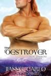 The Destroyer - Jianne Carlo
