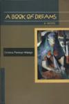 A Book of Dreams: A Novel (Philippine Writers Series) - Cristina Pantoja Hidalgo